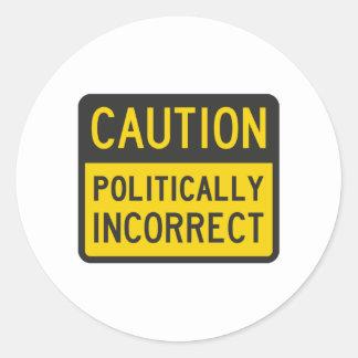 Vorsicht politisch falsch runder aufkleber