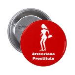 Vorsicht-Prostituiertes (Attenzione Button