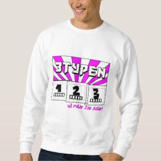 w3 rul0r j00 sux0r! sweatshirt