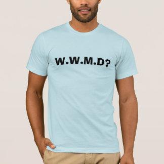 W.W.M.D? T-Shirt