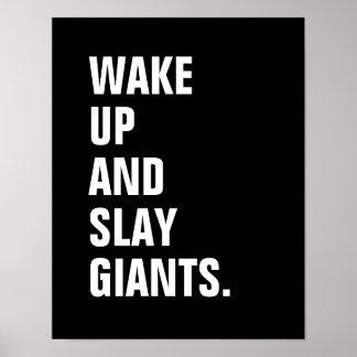 Wachen Sie auf und töten Sie Giants-Plakat Poster