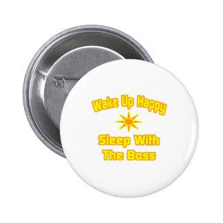 Wachen Sie glücklichen… Schlaf mit dem Chef auf Buttons