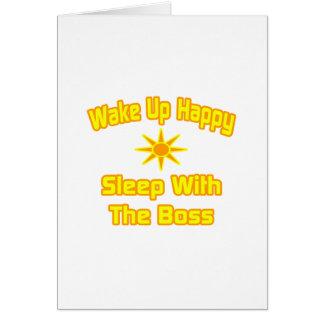 Wachen Sie glücklichen… Schlaf mit dem Chef auf Grußkarte