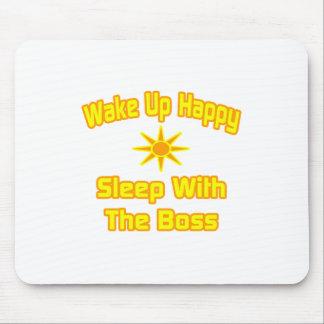 Wachen Sie glücklichen… Schlaf mit dem Chef auf Mousepads