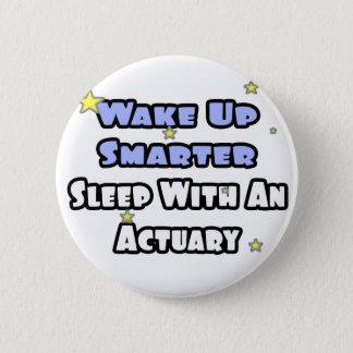 Wachen Sie intelligenteren… Schlaf mit einem Runder Button 5,7 Cm