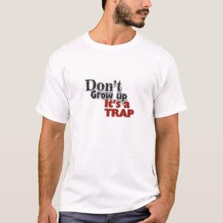 Wachsen Sie nicht lustigen T - Shirt auf