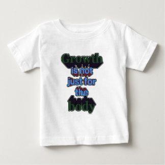 Wachstum ist nicht gerade für den Körper Baby T-shirt