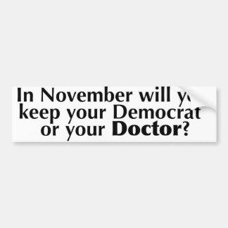 Wählen Sie Demokraten oder behalten Sie Ihre Autoaufkleber
