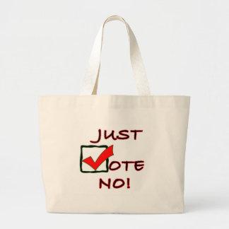 Wählen Sie einfach nein! politischer Slogan Jumbo Stoffbeutel