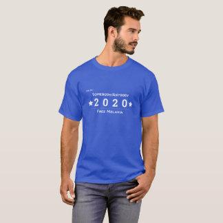 Wählen Sie für jemand/jedes 2020 - freie Melania T-Shirt