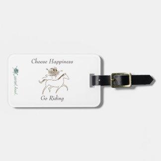 Wählen Sie Glück - gehen Sie zu reiten Gepäckanhänger