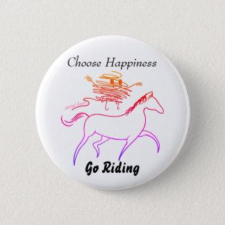 Wählen Sie Glück - gehen Sie zu reiten Runder Button 5,1 Cm