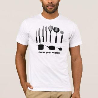 wählen Sie Ihre Waffe T-Shirt