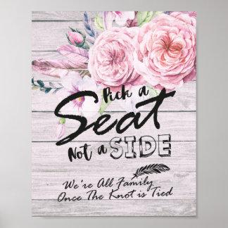 Wählen Sie Seat nicht ein Blumen Poster