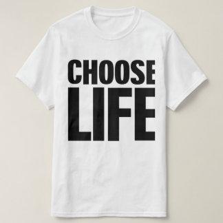 Wählen Sie T - Shirt des Leben-(schwarzer Druck)