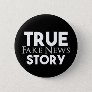 Wahre Geschichten-Fake-Nachrichten Runder Button 5,1 Cm