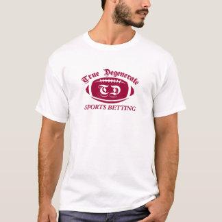 Wahres degeneriertes Sport-Wetten T-Shirt