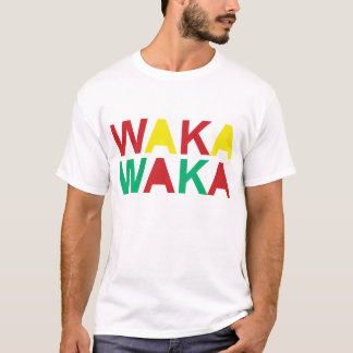 Waka-waka dieses mal für Afrika T-Shirt