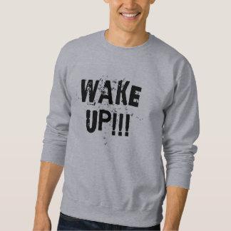 WAKE UP! Moletom Sweatshirt