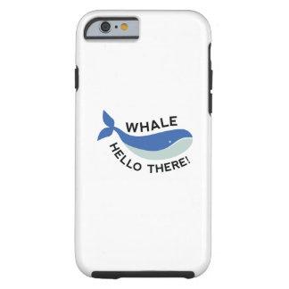 Wal hallo dort! tough iPhone 6 hülle