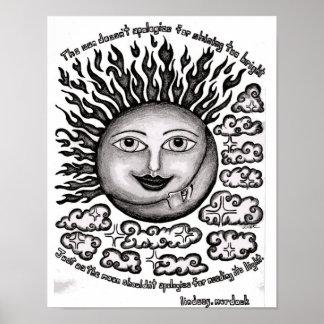Wand-Kunst-Plakat The Sun entschuldigt sich nicht Poster