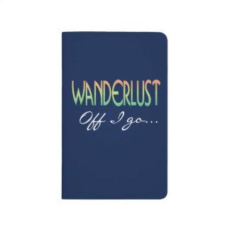 Wanderlust weg gehe ich Abenteuer Taschennotizbuch