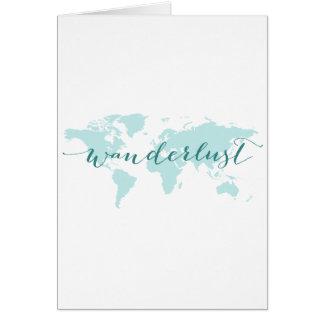 Wanderlust, Wunsch zu reisen, aquamarine Weltkarte Karte