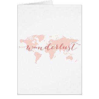 Wanderlust, Wunsch zu reisen, Weltkarte Karte