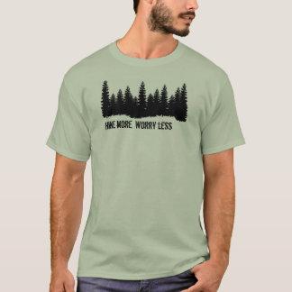 """""""Wandern Sie mehr. Sorgen Sie sich weniger"""" T-Shirt"""