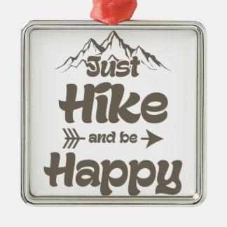 Wanderung und ist glücklich silbernes ornament