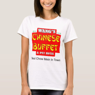 WANGS CHINESE-BUFFET T-Shirt