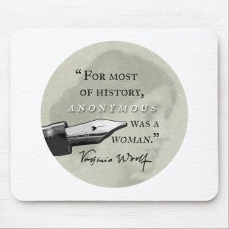 War ein Zitat Frau ~ Virginias Woolf circl anonym Mauspads