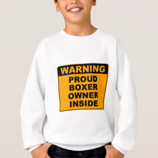 Warnen, stolzer Hundebesitzer… Sweatshirt