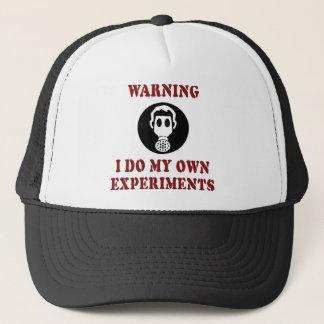 Warnend tue ich meine eigenen Experimente - Truckerkappe
