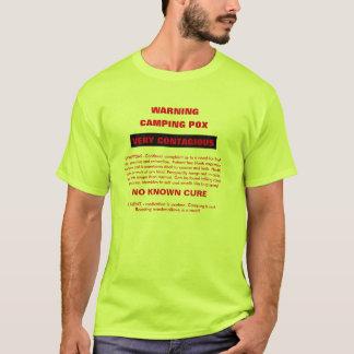 Warnende Campings-Pocken T-Shirt