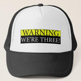 Warnendes weÕre drei Truckerkappe