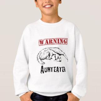 *Warning* Aunteater - Anteater Sweatshirt