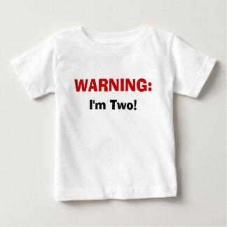 WARNING: , Bin ich zwei! Baby T-shirt