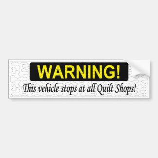 WARNING! Dieses Fahrzeug stoppt an allen Autoaufkleber