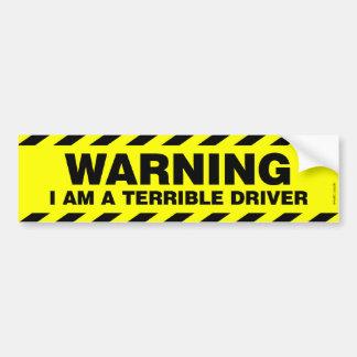 WARNING: ICH BIN EIN SCHRECKLICHER FAHRER AUTOAUFKLEBER