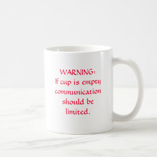 WARNING: Wenn Schale leer ist, Kommunikation, b… Kaffeetasse