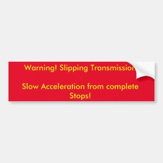 Warnschild für das Gleiten des Getriebes Autoaufkleber