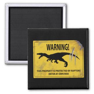 Warnung! Dieses Eigentum wird durch Raubvögel Quadratischer Magnet