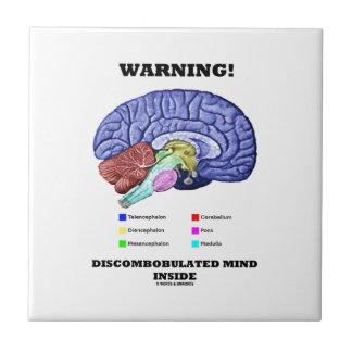 Warnung! Discombobulated Sinnesinnere Keramikfliese