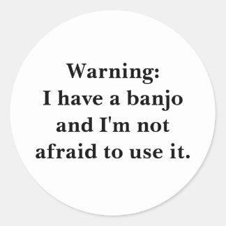 Warnung: Ich habe ein Banjo… Runder Aufkleber