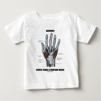 Warnung! Karpaltunnelsyndrom-Innere (Anatomie) Baby T-shirt