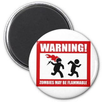 Warnung! Zombies können brennbarer Magnet sein Kühlschrankmagnet