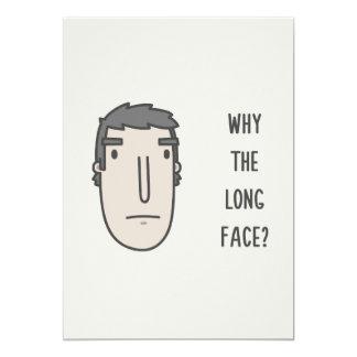 Warum das lange Gesicht? 12,7 X 17,8 Cm Einladungskarte