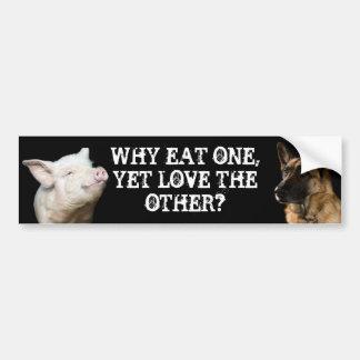 Warum essen Sie ein, dennoch Liebe das andere? Autoaufkleber