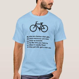 Warum Fahrräder besser als Mädchen sind T-Shirt